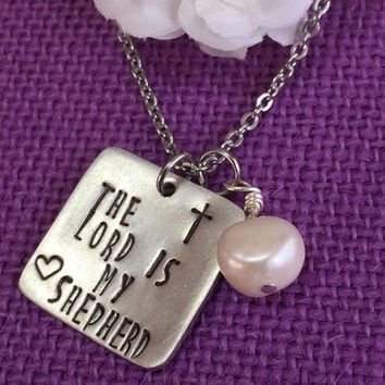 The Lord is my shepherd Necklace, Personalized Jewelry. Religious Jewelry. Prayer, protection pewter, with fresh water pearl.
