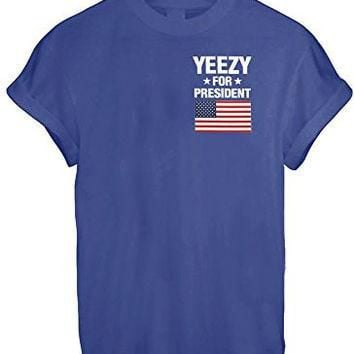 YEEZY FOR PRESIDENT AMERICA GREAT FUNNY THUMBLR T SHIRT TOP KANYE YEEZUS INSPIRE - Blu