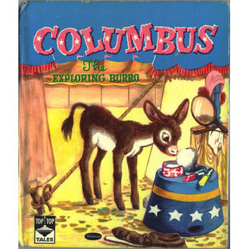 COLUMBUS the Exploring Burro Vintage Whitman Childrens Book Top Top Tales 1950s Benjamin Brewster