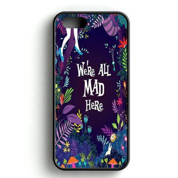 We're all mad here iPhone 5|5S Case