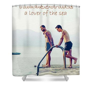 Thalassophile,  A Lover Of The Sea - Shower Curtain