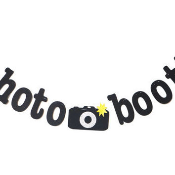Photo Booth Banner - Wedding and Party Photo Booth Props - Photo Booth Sign