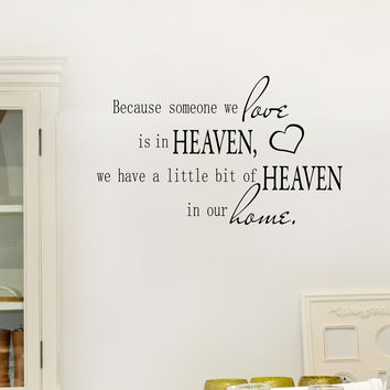 Because Someone We Love is in Heaven wall decal