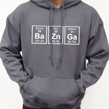 BaZnGa Hooded Sweatshirt Hoodie Periodic elements chemistry geek gift S-XL more colors available