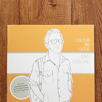 Colour Me Good Ryan Gosling Colouring Book by Mel Simone Elliott