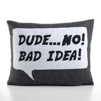 DudeNo BAD IDEA recycled felt applique by alexandraferguson