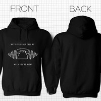 Arctic Monkeys you call me Hoodies Hoodie Sweatshirt Sweater Shirt black white and gray Unisex size