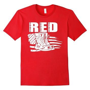 RED Friday Remember Everyone Deployed Veteran Military Shirt