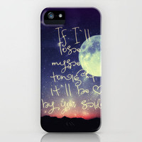 ♥ ♥ ♥   IF I`LL LOSE MYSELF TONIGHT - IT`LL BE BY YOUR SIDE  ♥ ♥ ♥ ONe Republic song  iPhone Case by M✿nika  Strigel
