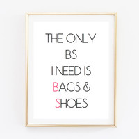 bs funny fashion quote funny fashion quote typographic Print word quote art print wall decor Typography tumblr room decor makeup girly quote