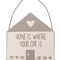 'Home Is Where Your Cat Is' Plaque
