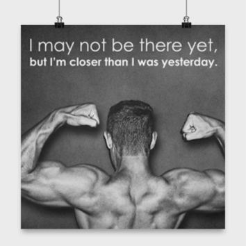 Fitness Motivation - Not There Yet But Closer