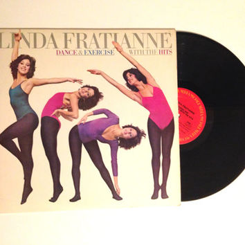 Exercise Album LP Linda Fratianne Dance And Exercise With The Hits Vinyl Record Work Out Slow Hand Games People Play