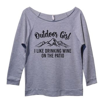 Outdoor Girl I Like Drinking Wine On The Patio Womens 3/4 Long Sleeve Vintage Raw Edge Shirt