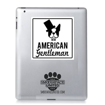 Boston Terrier sticker - 'American Gentleman' - Boston Terrier vinyl decal - American gentleman dog breed - #bostonlove