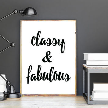 Fabulous inspired coco chanel quote, fashion print for girls room decor, large fashion art, Classy & Fabulous