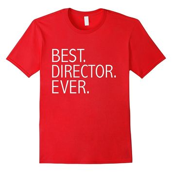 Best Director Ever Funny T-shirt Film Movie Director Gift