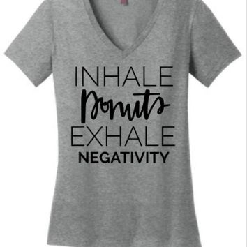 INHALE Donuts, EXHALE Negativity Womens Tee or Tank
