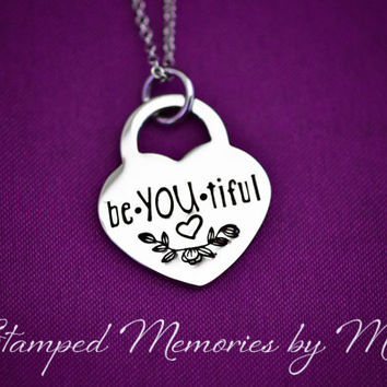 be-YOU-tiful - Hand Stamped Stainless Steel Heart Lock Necklace - Inspirational Jewelry - Gift for Mother, Daughter, Sister - Beautiful