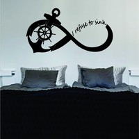 I Refuse To Sink Anchor Infinity Sign LARGE Decal Sticker Wall Vinyl Art Girl Boy Teen Baby