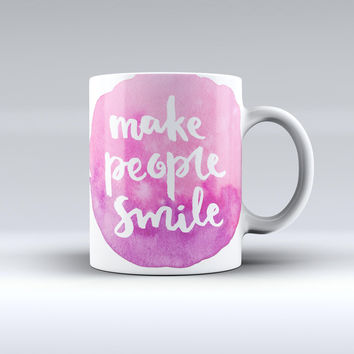 The Watercolor Pink Make People Smile ink-Fuzed Ceramic Coffee Mug