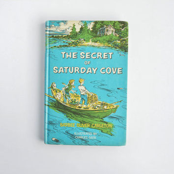 Vintage Book - The Secret of Saturday Cove - Barbee Oliver Carleton - Charles Geer
