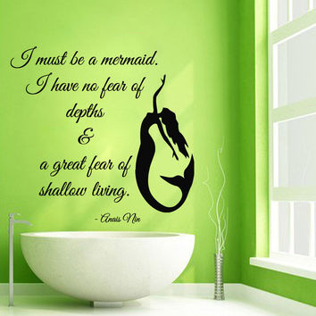Wall Decal Quote I Must Be A Mermaid Vinyl Sticker Nautical Bathroom Decor KG565