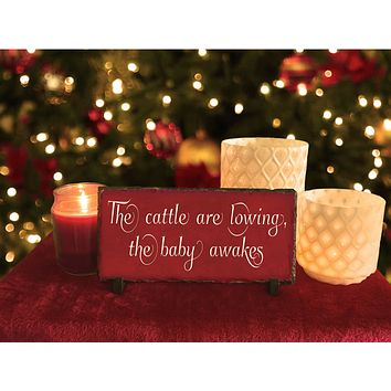 Handmade and Customizable Slate Holiday Sign - The Cattle Are Lowing
