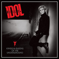 Billy Idol - Kings & Queens of the Underground LP