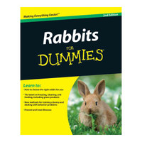 Rabbits For Dummies (2nd ed.)