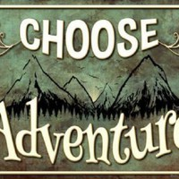 Choose Adventure Sign