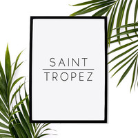 Saint Tropez - Summer Print - Poster Decor - House Decor - Beach Print - Nautical Prints - Typography Print - Ocean Print - Wall Art Decor