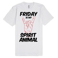 Friday is my Spirit Animal