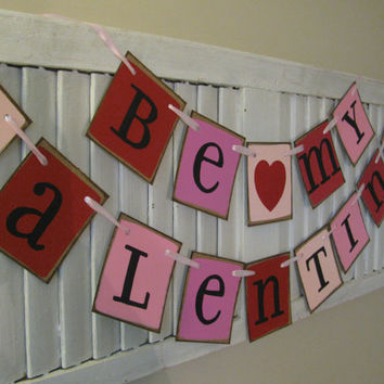 Valentine Banner Primitive Folk Art Be My Valentine Garland Great Photo Prop
