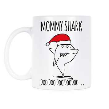 Mommy Shark Doo Doo Mug Mommy Shark Doo Doo Christmas