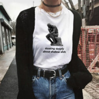 """""""Thinking Deeply About Shallow Shit"""" Tee"""