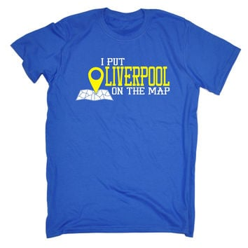 123t USA Men's I Put Liverpool On The Map Funny T-Shirt