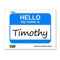 Timothy Hello My Name Is Sticker