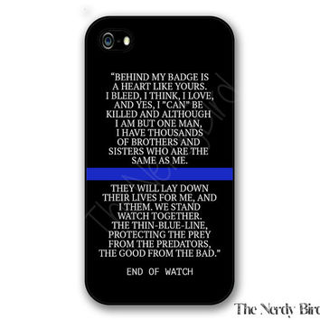 Thin blue line End of Watch quote iPhone 4, 5, 5c, 6 and 6 plus and Samsung Galaxy s3, s4 and s5 phone case