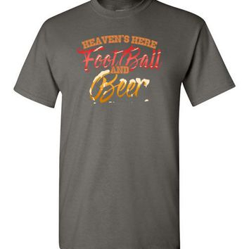 Heaven's Here Football And Beer - Drinking Tee