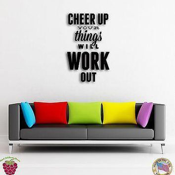Wall Sticker Quotes Words Inspire Message Cheer Up Things Will Work Out Unique Gift z1500