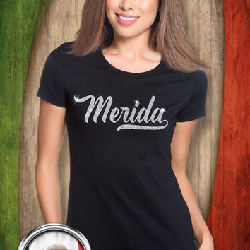 Merida, (Yucatan) T-Shirt with Glitter Lettering - (Women Sizes)