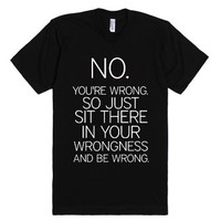 Wrong-Unisex Black T-Shirt