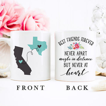 Coffee Mug | Best Friends Forever Never Apart Maybe In Distance But Never At Heart | Long Distance Mug | State To State | Best Friend Gift