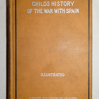 1896 Childs History of the War with Spain