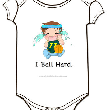 I Ball Hard Basketball Onesuit - Baby Clothing - Bball Baby Clothes - Baller - Baby Boys and Baby Girls