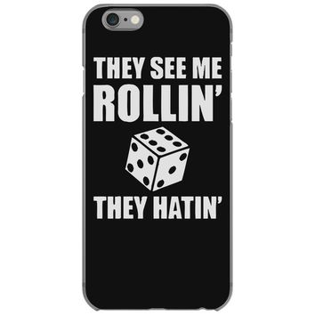 they see me rollin they hatin iPhone 6/6s Case