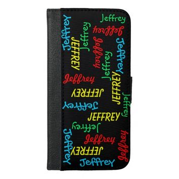 iPhone 6 Plus Wallet Case, Repeating Names, Custom