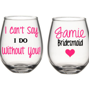 Will You Be My Bridesmaid  Gift, Bridesmaid Wine Glasses, Will You Be My Bridesmaid Wine Glass, Bridesmaid Gifts, Maid Of Honor