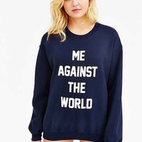 Me Against The World Sweatshirt